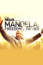 Mandela: Freedom's Father