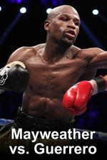 Mayweather vs. Guerrero