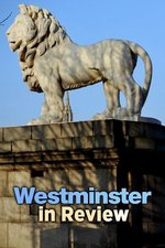Westminster in Review