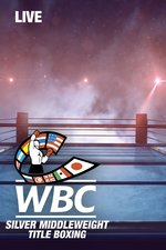 Live: WBC Silver Middleweight Title Boxing