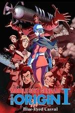 Mobile Suit Gundam: The Origin I -- Blue-Eyed Casval