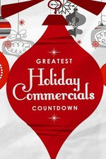 Greatest Holiday Commercials Countdown