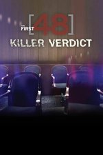 The First 48 Presents: The Killer Verdict