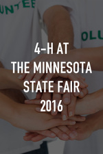 4-H at the Minnesota State Fair 2016