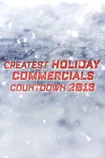 Greatest Holiday Commercials Countdown 2016