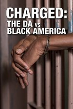 Charged: The DA vs. Black America
