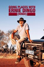 Going Places with Ernie Dingo (Hindi)