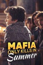 Mafia Only Kills in Summer