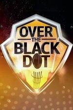 Over the Black Dot