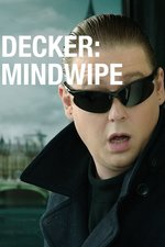Decker: Mindwipe