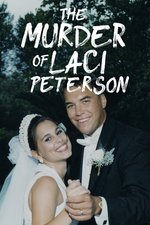 The Murder of Laci Peterson