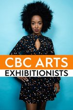 CBC Arts: Exhibitionists