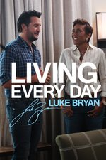 Living Every Day: Luke Bryan