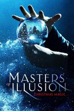 Masters of Illusion: Christmas Magic