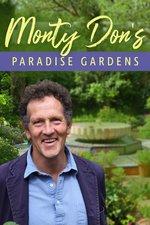 Monty Don's Paradise Gardens