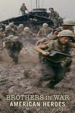 Brothers in War: American Heroes