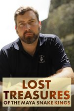 Lost Treasures of the Maya Snake Kings