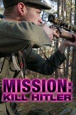 Mission: Kill Hitler