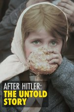 After Hitler: The Untold Story