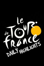 Tour de France Daily Highlights
