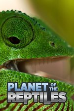 Planet of the Reptiles