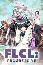 FLCL: Progressive