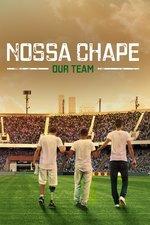 Nossa Chape: Our Team