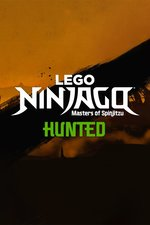 LEGO Ninjago: Masters of Spinjitzu: Hunted