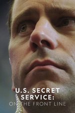 US Secret Service: On the Front Line