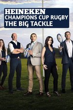 Heineken Champions Cup Rugby: The Big Tackle