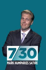 7.30 Mark Humphries Satire