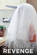 A Bride's Revenge
