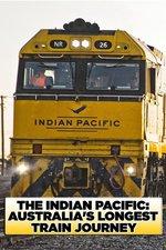 The Indian Pacific: Australia's Longest Train Journey
