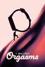 1 Billion Orgasms