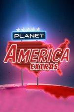 Planet America: Extras