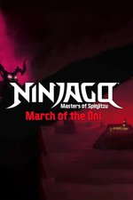 Ninjago: Masters of Spinjitzu: March of the Oni