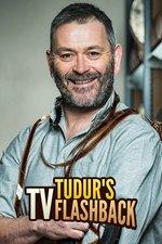 Tudur's TV Flashback
