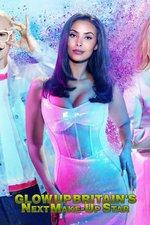 Glow Up: Britain's Next Make-Up Star