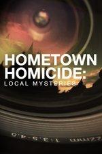Hometown Homicide: Local Mysteries