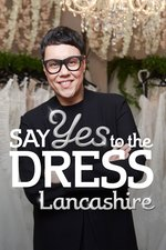 Say Yes To The Dress: Lancashire