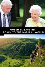 Queen Elizabeth: Legacy to the Natural World