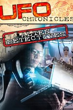 UFO Chronicles: Alien Detectives