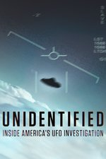 Unidentified: Inside America's UFO Investigation