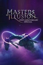 Masters of Illusion 21st Anniversary Special