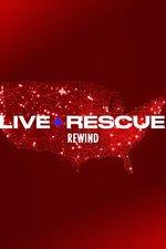 Live Rescue: Rewind #25