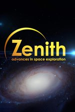 Zenith: Advances in Space Exploration