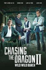 Chasing the Dragon II: Wild Wild Bunch
