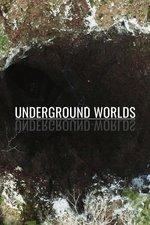 Underground Worlds