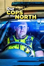 Our Cops in the North
