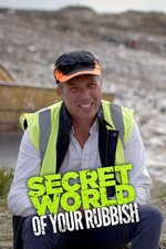 Secret World of Your Rubbish